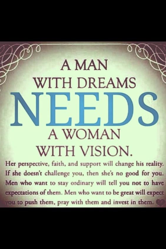 Every Woman Needs A Man Quotes: Love This! Behind Every Man Is A Good Woman :) Not That We