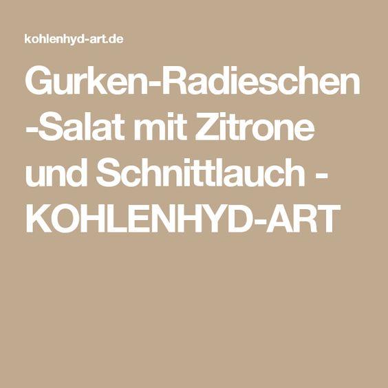Gurken-Radieschen-Salat mit Zitrone und Schnittlauch - KOHLENHYD-ART