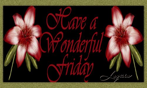 Have a wonderful Friday days friday happy friday days of the week weekdays friday greeting friday gif