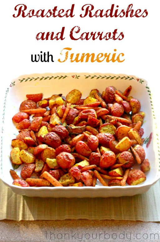 Roasted Radishes and Carrots with Tumeric! A unique and flavorful side ...