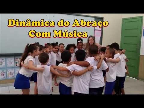 Dinamica Do Abraco Com Musica Youtube Com Imagens Relatorios