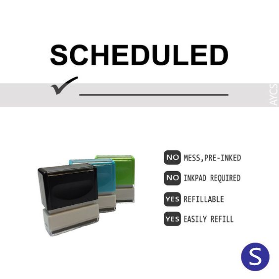 SCHEDULED, Pre-Inked Office Stamp, 761914-F