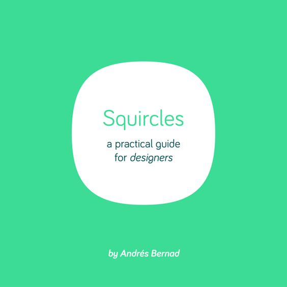 Squircles guide by Andrés Bernad, via Behance