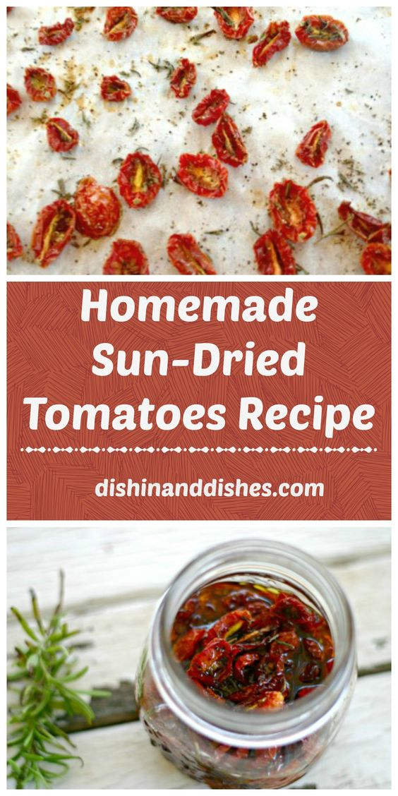 Sun dried tomatoes, Tomatoes and How to make homemade on Pinterest
