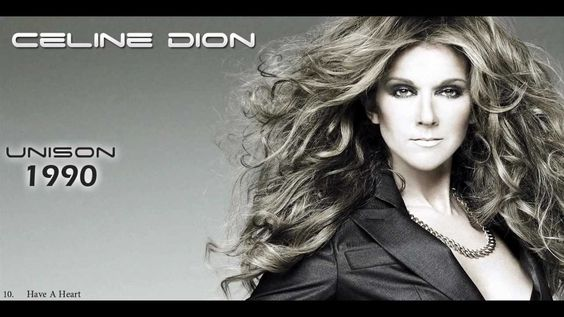 Celine Dion ( 1990 ) - Have A Heart ...