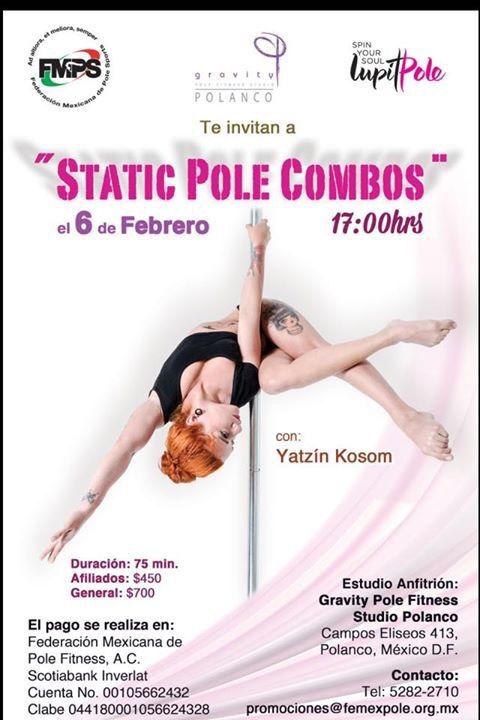 6 de febrero en Gravity Studio Polanco te esperamos con el taller de Static Pole Combos. Promociones@femexpole.org.mx