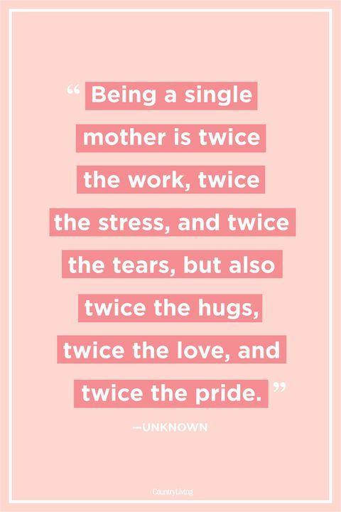 Quotes That Prove Single Moms Are Superheroes Mom Life Quotes