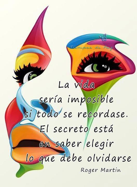 La vida sería imposible si todo se recordase. El secreto...: