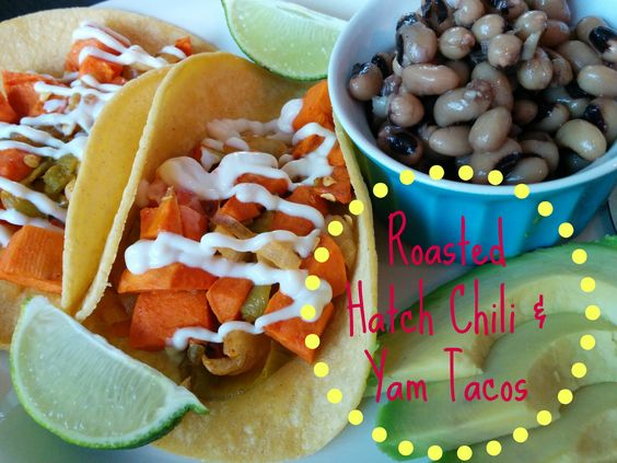 Roasted Hatch Chili & Yam Tacos