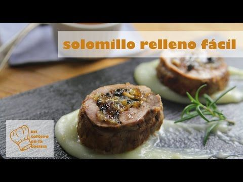 Solomillo relleno fácil - YouTube