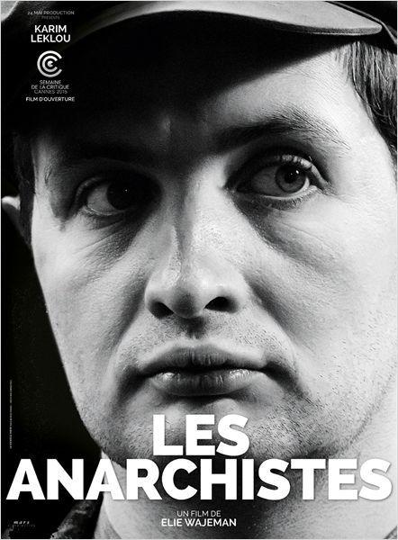 Les Anarchistes (2015) par Elie Wajeman