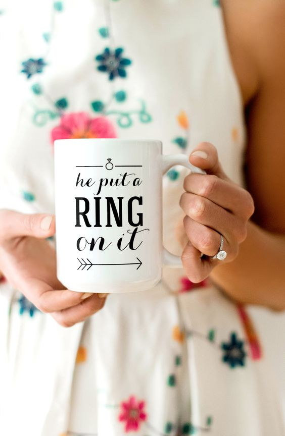 "Engagement Mug ""He put a ring on it"":"