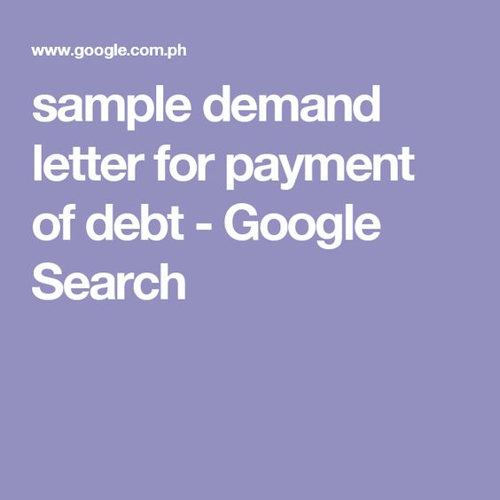 Sample Demand Letter For Payment Of Debt  Google Search