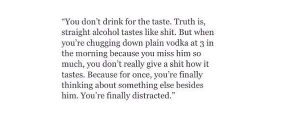 The drink is your temporary distraction