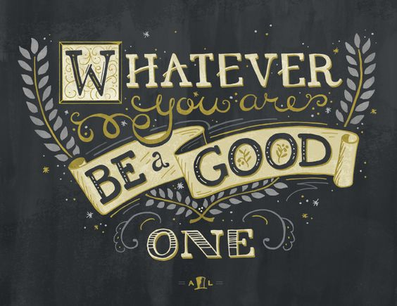 """Whatever you are be a good one"" - Abraham Lincoln by Jessica Baskin - Skillshare"