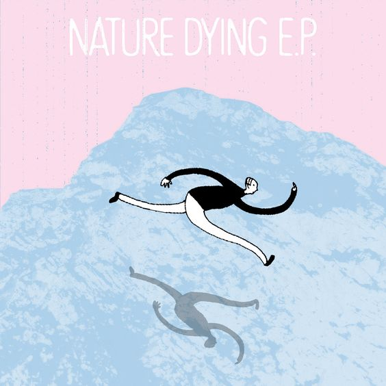 NATURE DYING E.P. | OMAKE CLUB