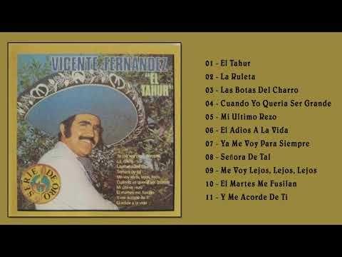 Vicente Fernández El Tahur Album Completo 1979 Youtube Musica Del Recuerdo Musica De Mariachi Vicente Fernandez