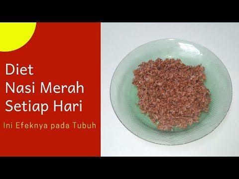 20 Hari Setelah Diet Nasi Merah Tubuh Mengalami Hal Ini Sehat Tube Youtube Nasi Merah Diet Nasi