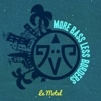 More Bass Less Borders #004 - Le Motel by Offbeat on SoundCloud