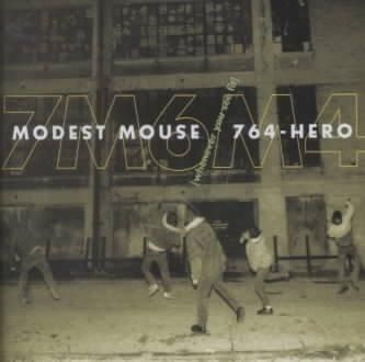 Modest Mouse/764-Her - Whenever You See Fit