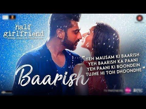 Ye Musam Ki Barish Ye Barish Ka Pani Half Girlfriend Songs Saddest Songs