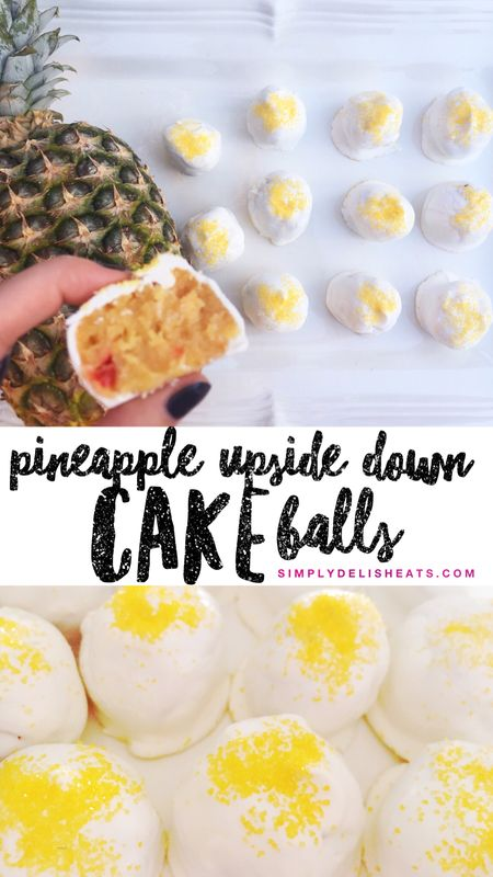 Pineapple upside down cake balls