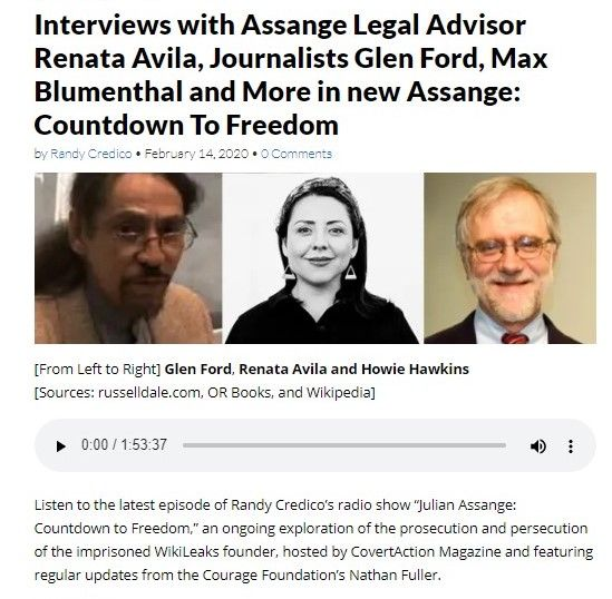 Interviews With Assange Legal Advisor Renata Avila Journalists Glen Ford Max Blumenthal And More In New Assange Countdown To Freedom In 2020 Glen Ford Legal Advisor Journalist