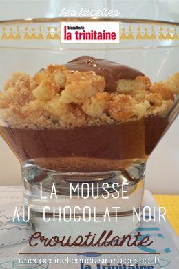 La Mousse au Chocolat Noir Croustillante http://www.latrinitaineadomicile.com/fr/recettes/la-mousse-au-chocolat-noir-croustillante.html