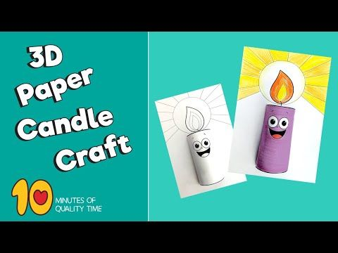 3d Paper Candle Craft 10 Minutes Of Quality Time Paper Candle Craft Paper Candle Candle Craft