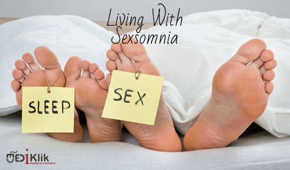 Sexsomnia or Sleep Sex! Yep, Its a Real Thing.
