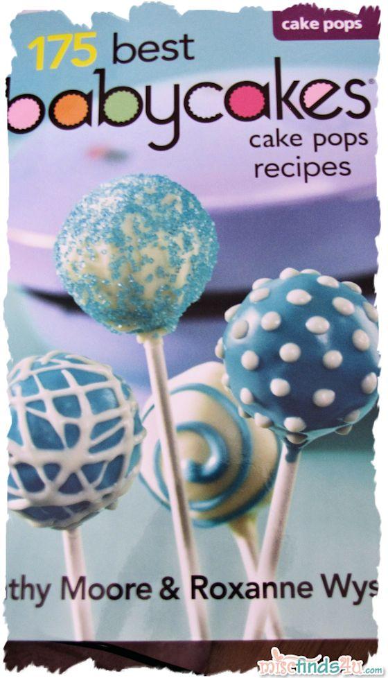Review: 175 Best Babycakes Cake Pops Maker Recipes Cookbook: Babycakes Cake Pop Recipes, Babycake Recipes, Cookbook, Cakepops Cakeballs, White Cake Pops, Babycakes Cake Pops Recipes, Babycakes Recipes, Food Recipe