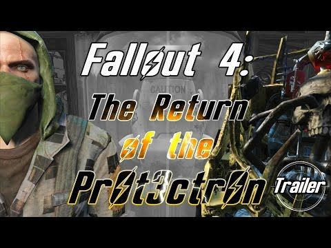 Fallout 4 The Return Of The Protectron Trailer Youtube