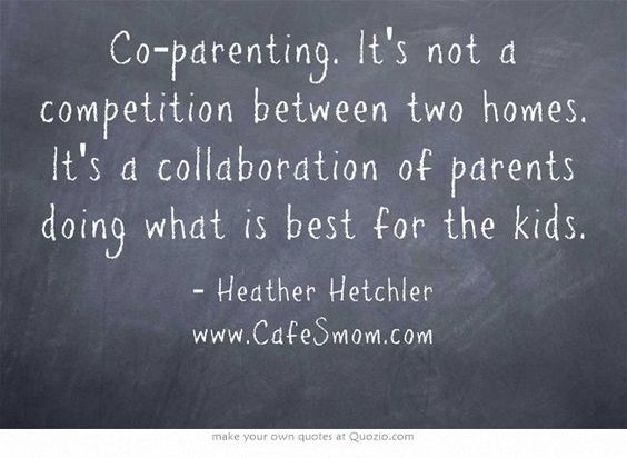 Coparenting. It's a real thing that real adults do to raise healthy children. Stop alienating with your ridiculous false expectations of what it should be. The kiddos deserve BOTH a mom and a DAD!!!!! So true I wish others would see this...