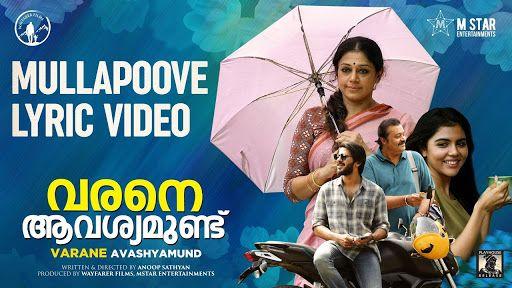 Mullapoove Lyrics Varane Avashyamund Malayalam Movie Song In 2020 Movie Songs Songs Lyrics