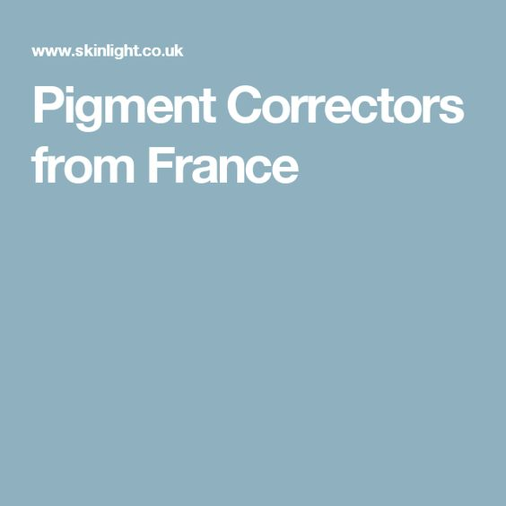 Pigment Correctors from France