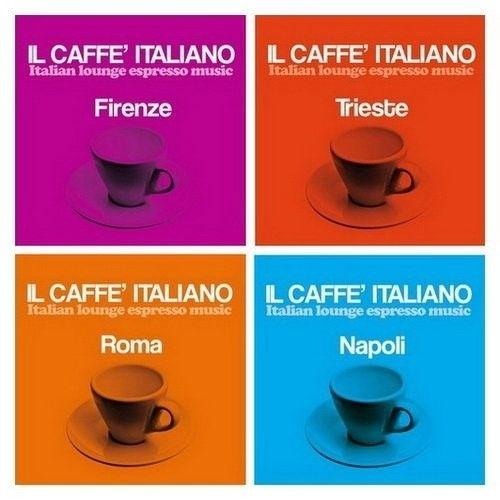 VA - Il Caffè Italiano- Italian Lounge Espresso Music, 4CD (2016)