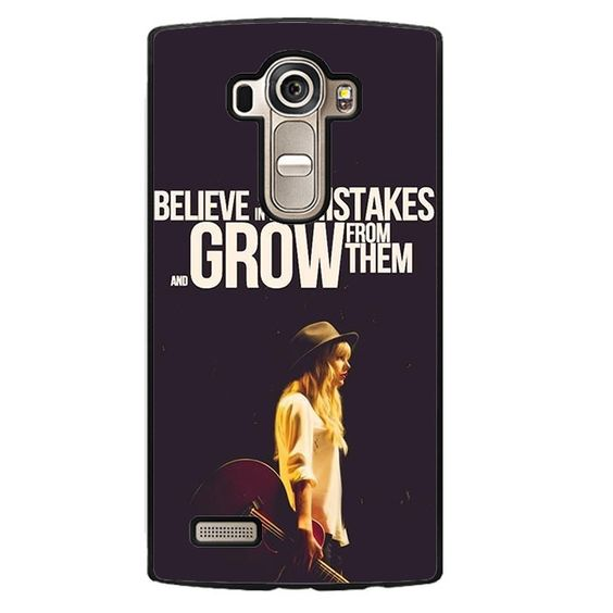 Taylor Swift Believe In Your Mistakes Phonecase Cover Case For LG G3 LG G4