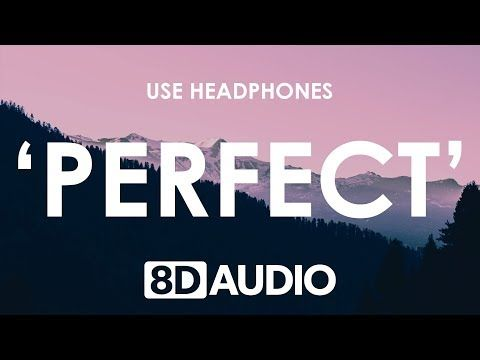 Ed Sheeran Perfect 8d Audio Use Headphones For The Best Experience Subscribe To Us Https Www Youtube Com Channel Ed Sheeran Pop Songs Music Blog