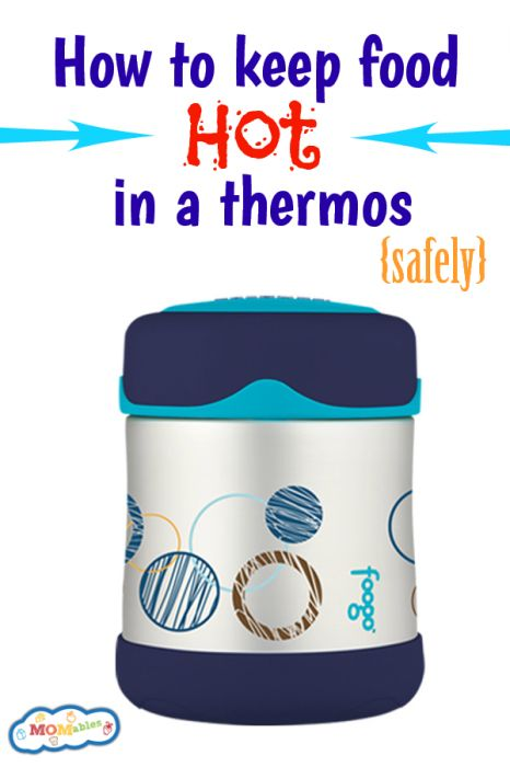 How long is it safe to keep food hot in a thermos