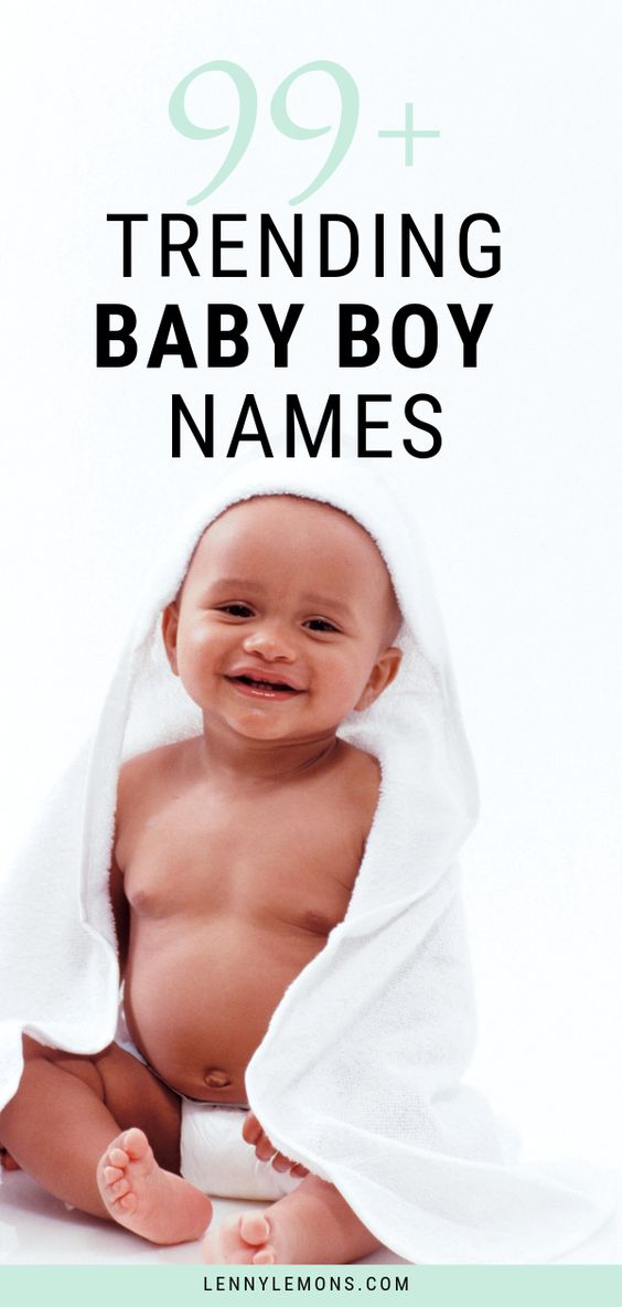 99+ Trending Baby Boy Names. A full list of strong, uncommon, unique, classic, rare, traditional, unusual and trendy names for your baby.