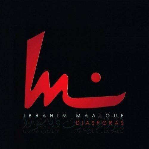 Ibrahim Maalouf - Diasporas (2007)