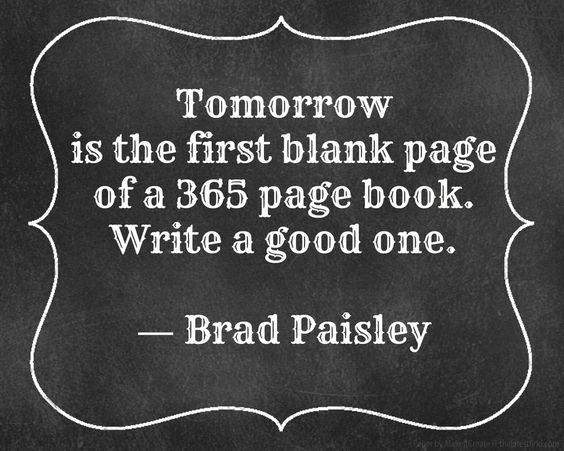brad paisley new year quotes