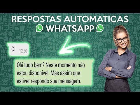 Resposta Ou Mensagem Automatica No Whatsapp Como Colocar No