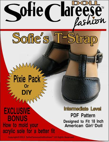 Sofie Clareese Fashion Sofie's T-Strap Shoe Doll Clothes Pattern 18 inch American Girl Dolls | Pixie Faire