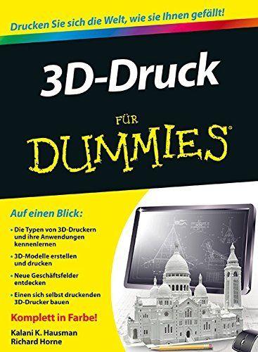 Erhältlich auf 3DDrucker-guenstig.de: 3D-Druck für Dummies