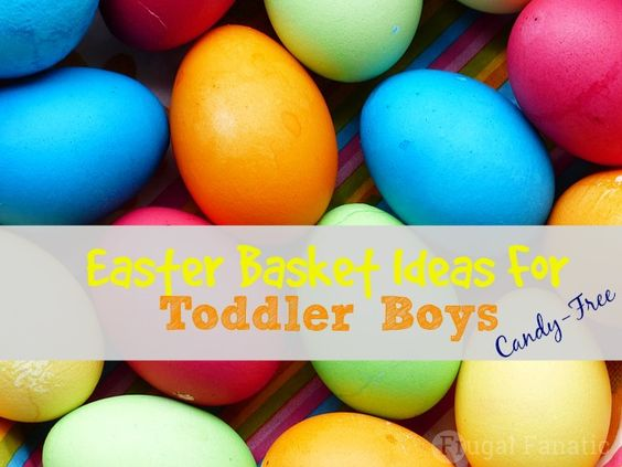 60 Easter Basket Ideas for Toddler Boys that are NOT candy