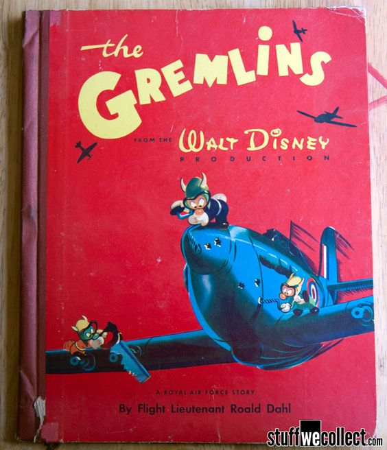 The Gremlins - A Walt Disney Production and Roald Dahl's first children's book
