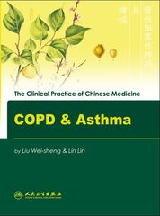The Clinical Practice of Chinese Medicine: COPD and Asthma