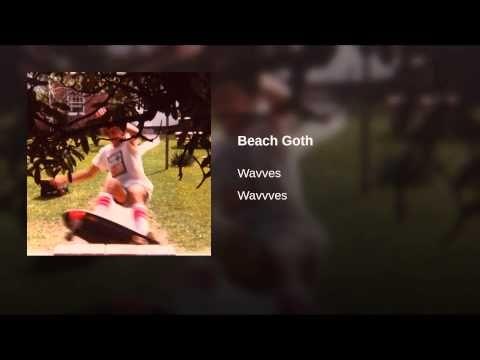 Beach Goth - YouTube
