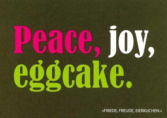 """Postkarte mit lustigen Sprüchen – Peace, joy, eggcake. - """"Friede, Freude, Eierkuchen."""" Postkarten Lustige Sprüche"""